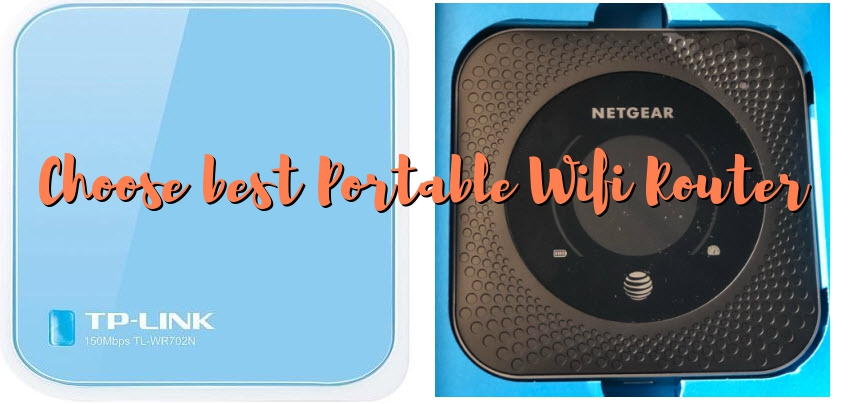 How to choose Portable WiFi Routers – For Travel or Share